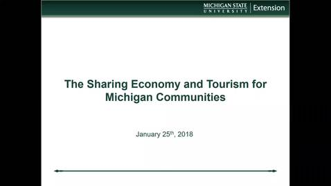 Thumbnail for entry Current Issues Affecting Michigan Local Governments: Tourism and the Sharing Economy in Michigan