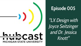 """Thumbnail for entry 005 """"LX Design with Joyce Seitzinger and Dr. Jessica Knott"""""""