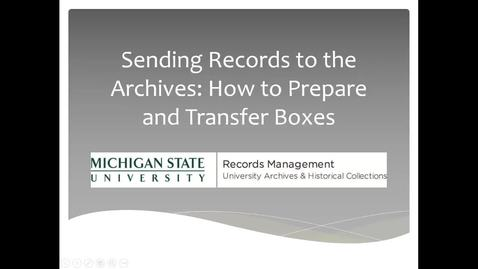 Thumbnail for entry Sending Records to the Archives