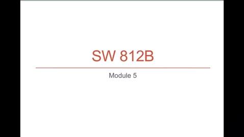 Thumbnail for entry SW 812B Module 5