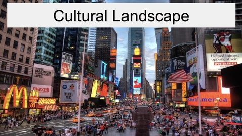 Thumbnail for entry GEO330: Megalopolis: Cultural Landscape