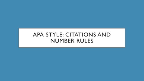 Thumbnail for entry 444 - APA Style: Citations and Numbers