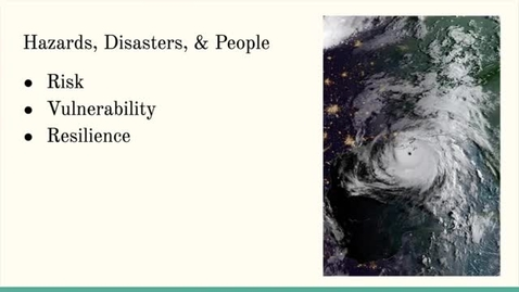 Thumbnail for entry ISS310: Hazards, Disasters, & People