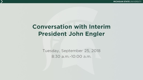 Thumbnail for entry Fall 2018 Conversation with the President