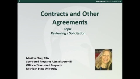 Thumbnail for entry Contracts and Other Agreements: Reviewing a Solicitation (M. Clary)