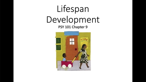 Thumbnail for entry Introduction and Issues in Developmental Psychology