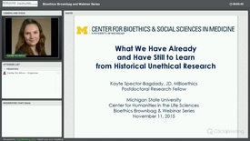 Thumbnail for entry What We Have Already and Have Still to Learn from Historical Unethical Research