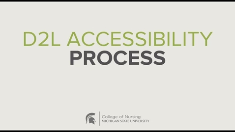 Thumbnail for entry MSU CON - D2L Accessibility Process