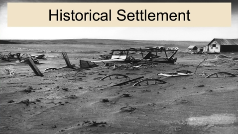 Thumbnail for entry GEO330: Great Plains & Rocky Mountain Region: Historical Settlement