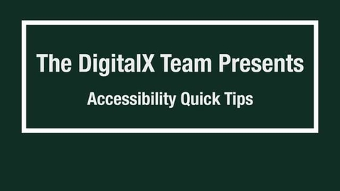 Thumbnail for entry Accessibility Quick Tips