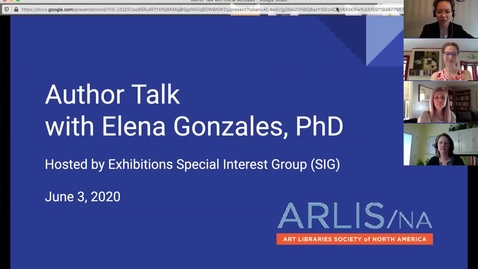Thumbnail for entry Exhibitions Special Interest Group: Virtual Author Talk with Elena Gonzales, PhD