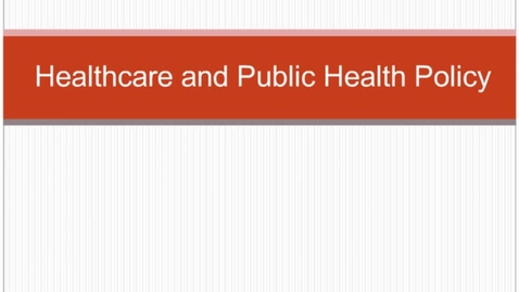 Thumbnail for entry HM804 sec730 HealthcarePolicy