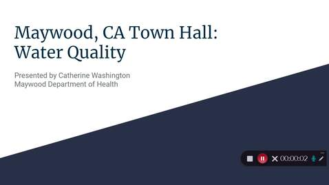 Thumbnail for entry Maywood, CA Town Hall - Water Quality