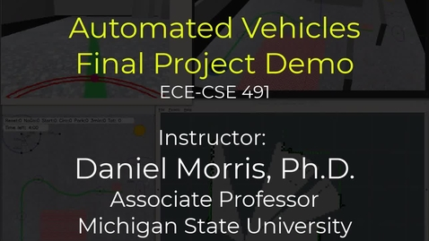 Thumbnail for entry Final Project for Automated Vehicles, ECE-CSE 491, 2020