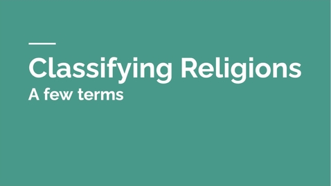 Thumbnail for entry GEO151: Classifying Religions