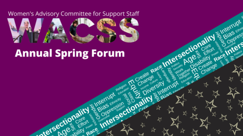 """Thumbnail for entry WACSS Spring Forum 2021 - """"From where we stand: leading through intersectionality"""""""