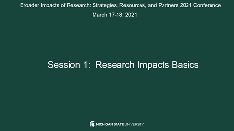 Thumbnail for entry SESSION 1: RESEARCH IMPACTS BASICS