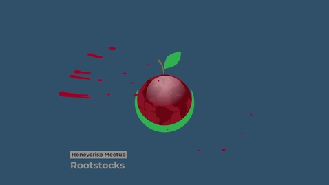 Thumbnail for entry Honeycrisp Virtual Meetup - Teaser Video Webinar 2 - Rootstocks
