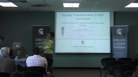 Thumbnail for entry Dr. Jomo Mutegi - Socially Transformative STEM Curriculum - CREATE for STEM Science Speaker Series April 27 2016