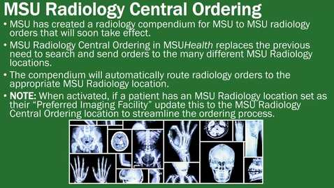 Thumbnail for entry MSU Radiology Central Ordering