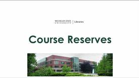 Thumbnail for entry Course Reserves