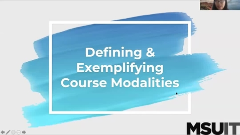 Thumbnail for entry Defining & Exemplifying the Modalities: Introduction of Course Modalities