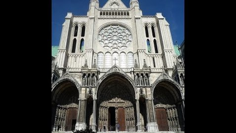 Thumbnail for entry Part 1: Cathedral of Notre Dame de Chartres, c.1145 and 1194-c.1220