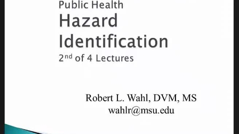 Thumbnail for entry HM816 Modules-3-4-Hazard-Identification-Lecture-2