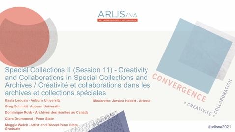 Thumbnail for entry Creativity and Collaborations in Special Collections and Archives / Créativité et collaborations dans les archives et collections spéciales