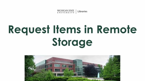 Thumbnail for entry Request Items from Remote Storage