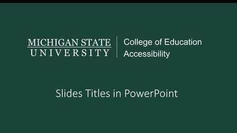 Thumbnail for entry PowerPoint Slide Titles Tutorial