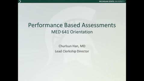 Thumbnail for entry MED641 Orientation 4b - Performance Based Assessments