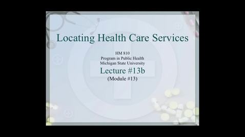 Thumbnail for entry HM810 sec730 GIS-PH-Lecture-13b
