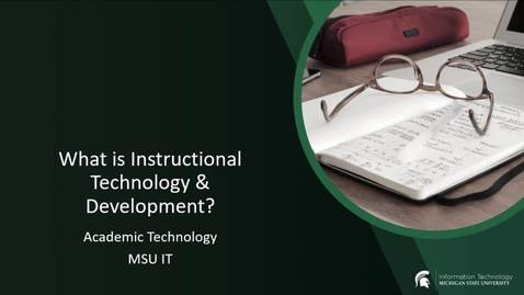 Thumbnail for entry How can the Instructional Technology and Development help you?