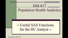 Thumbnail for entry HM817 Useful-SAS-Functions-for-the-HC-Analyst