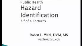 Thumbnail for entry HM816 Modules-3-4-Hazard-Identification-Lecture-3