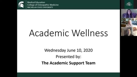 Thumbnail for entry 06.10.2020a Orientation - Academic Wellness and Personal Wellness