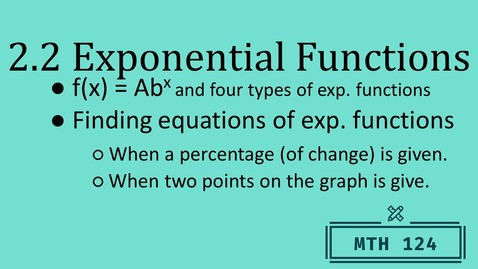 Thumbnail for entry 2.2 Exponential Functions and Models