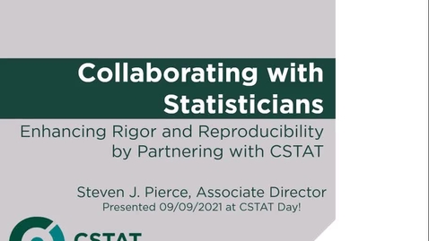 Thumbnail for entry CSTAT Day - Collaborating with Statisticians