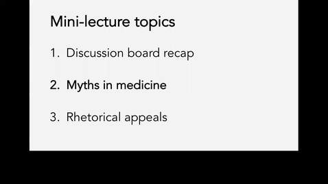 Thumbnail for entry Lecture 5-Part 2_Myths in medicine_Week 5
