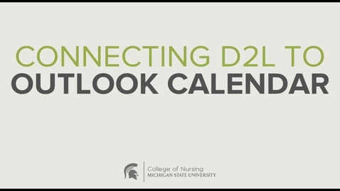 Thumbnail for entry CON - Connecting D2L to Outlook Calendar
