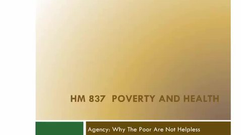 Thumbnail for entry Agency Why the Poor Are Not Helpless