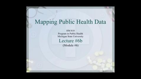 Thumbnail for entry HM810 sec730 GIS-PH-Lecture-6b