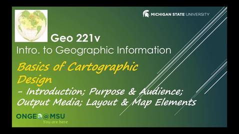 Thumbnail for entry GEO 221v: Basics of Cartographic Design