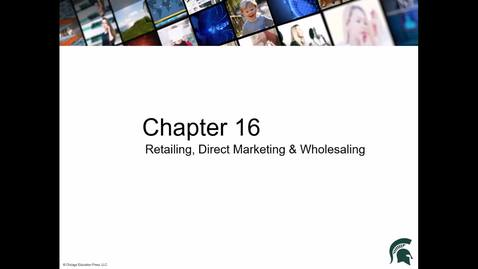 Thumbnail for entry Chapter 16 Retailing, Direct Marketing, and Wholesaling