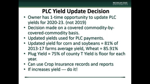 Thumbnail for entry (2) 2018 Farm Bill: PLC Yield Update Decision