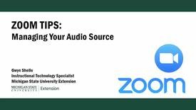 Thumbnail for entry Zoom Tips: Managing Your Audio Source
