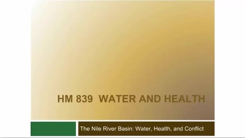 Thumbnail for entry The Nile River Basin Water Health and Conflict
