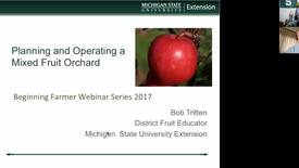 Thumbnail for entry Planning and operating a mixed fruit orchard  April 24 2017
