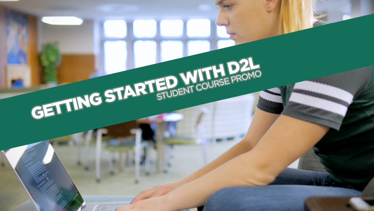 Getting Started with D2L for Students Course Promo